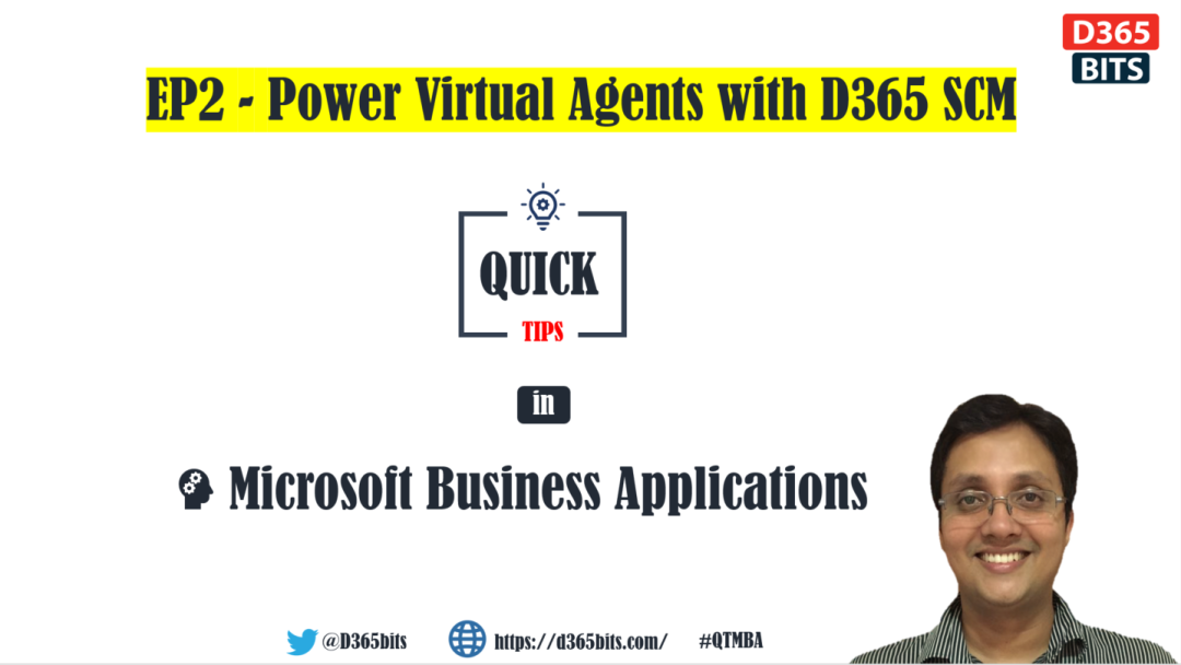 Power Virtual Agents with D365SCM
