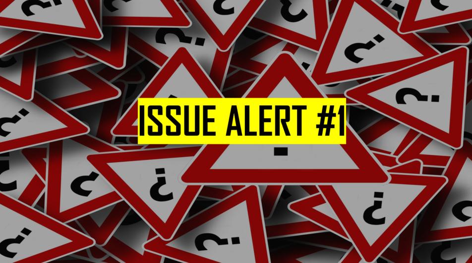 Issue Alert 1